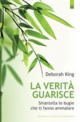 La verità guarisce  Deborah King   Edizioni il Punto d'Incontro