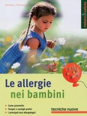 Le allergie nei bambini  Andrea Schmelz   Tecniche Nuove