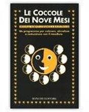 Le Coccole dei Nove Mesi  Thomas Verny Pamela Weintraub  Bonomi Editore