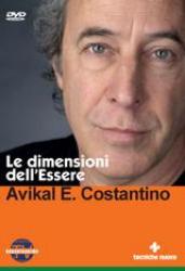 Le dimensioni dell'essere (DVD)  Costantino Avikal E.   Tecniche Nuove