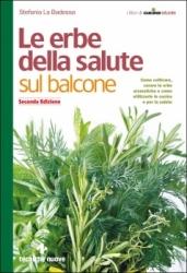 Le Erbe della Salute sul Balcone  Stefania La Badessa   Tecniche Nuove