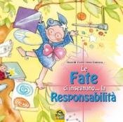 Le Fate ci Insegnano... la Responsabilità  Rosa Maria Curto Aleix Cabrera  Macro Junior