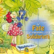 Le Fate ci Insegnano... la Solidarietà  Rosa Maria Curto Aleix Cabrera  Macro Junior