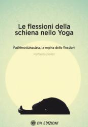 Le Flessioni Della Schiena Nello Yoga  Raffaella Bellen   Om Edizioni