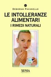 Le intolleranze alimentari  Deborah Pavanello   Xenia Edizioni