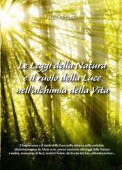 Le Leggi della Natura e il ruolo della Luce nell'alchimia della Vita  Marcello Pamio