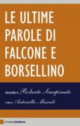 Le ultime parole di Falcone e Borsellino  Antonella Mascali   Chiare Lettere