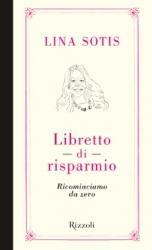 Libretto di risparmio  Lina Sotis   Rizzoli