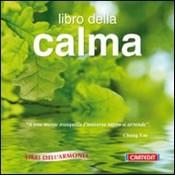 Libro della calma  Rolando Ballerini   Cartedit