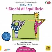 Lillo e Lalla e i Giochi di Equilibrio (Cucciolo Yoga)  Clemi Tedeschi Maria Teresa Falabella  Macro Edizioni