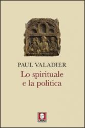 Lo spirituale e la politica  Paul Valadier   Lindau