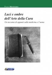 Luci e ombre dell'Arte della cura  Paolo Montenero   Nuova Ipsa Editore