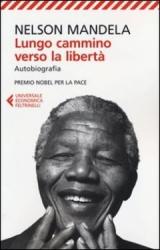 Lungo cammino verso la libertà  Nelson Mandela   Feltrinelli
