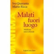Malati fuori luogo  Ivo Quaranta Mario Ricca  Raffaello Cortina Editore