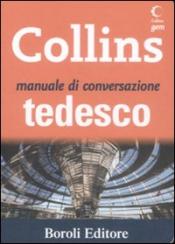 Manuale di conversazione TEDESCO  Autori Vari   Boroli Editore
