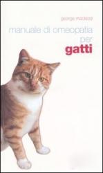 Manuale di Omeopatia per Gatti  George Macleod   Editrice Pisani