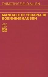 Manuale di terapia di Boenninghausen  Thimothy Field Allen   Nuova Ipsa Editore