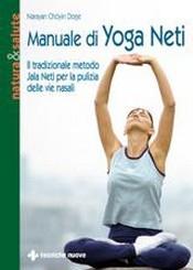 Manuale di Yoga Neti  Dorje Narayan Choyin   Tecniche Nuove