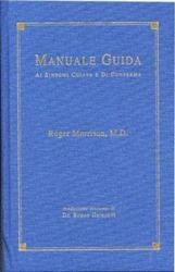 Manuale Guida ai Sintomi Chiave e di Conferma  Roger Morrison   Bruno Galeazzi Editore