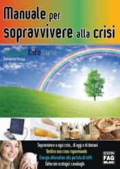 Manuale per sopravvivere alla crisi  Stefania Del Principe Luigi Mondo  Edizioni Fag