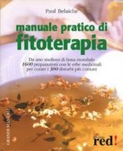 Manuale pratico di Fitoterapia  Paul Belaiche   Red Edizioni