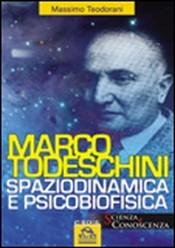 Marco Todeschini (ebook)  Massimo Teodorani   Macro Edizioni