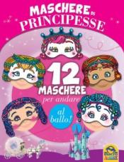 Maschere di Principesse  Autori Vari   Macro Junior
