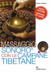 Massaggio Sonoro con le Campane Tibetane  Mauro Pedone   Edizioni Mediterranee