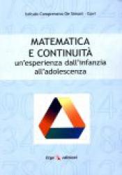 Matematica e Continuità  Istituto Comprensivo De Simoni Gavi  Erga Edizioni