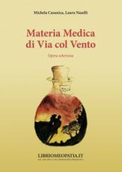 Materia Medica di Via col Vento  Michela Casanica Laura Naselli  Salus Infirmorum