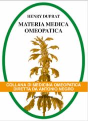 Materia Medica Omeopatica - 2 vol.  Henry Duprat   Palombi Editore