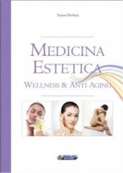 Medicina Estetica  Tatiana Rivkina   Nuova Ipsa Editore