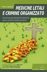 Medicine letali e crimine organizzato  Peter Gotzsche   Giovanni Fioriti Editore