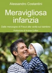 Meravigliosa infanzia  Alessandro Costantini   Il Leone Verde