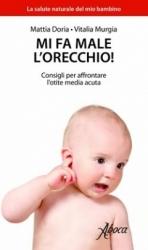 Mi fa male l'orecchio!  Vitalia Murgia Mattia Doria  Abaco Edizioni