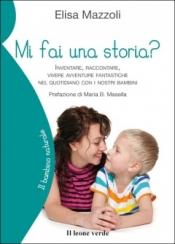 Mi fai una storia?  Elisa Mazzoli   Il Leone Verde
