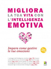 Migliora la tua Vita con l'Intelligenza Emotiva  Christine Wilding   Alessio Roberti