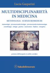 Multidisciplinarietà in Medicina (Copertina rovinata)  Lucia Gasparini   Salus Infirmorum