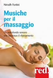 Musiche per il massaggio (CD)  Nirodh Fortini   Red Edizioni