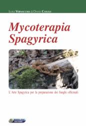 Mycoterapia Spagyrica  Luigi Vernacchia David Casulli  Nuova Ipsa Editore