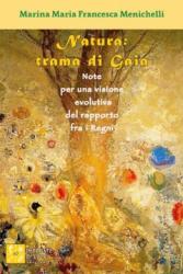 Natura: trama di Gaia  Marina Maria Francesca Menichelli   Impronte di luce