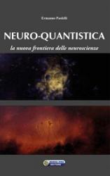 Neuro-quantistica  Ermanno Paolelli   Nuova Ipsa Editore