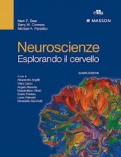 Neuroscienze. Esplorando il cervello  Mark F. Bear Barry W. Connors Michael A. Paradiso Edra