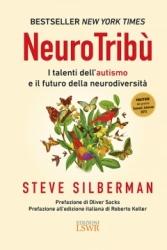 NeuroTribù. I talenti dell'autismo e il futuro della neurodiversità  Steve Silberman   Lswr