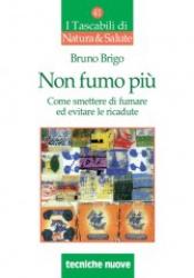 Non fumo più  Bruno Brigo   Tecniche Nuove