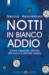 Notti in bianco addio  Nerina Ramlakhan   Edizioni il Punto d'Incontro