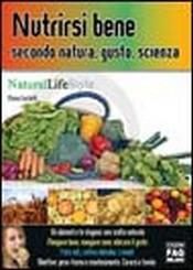 Nutrirsi bene secondo natura, gusto, scienza  Marina Cecchetti   Edizioni Fag