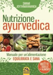 Nutrizione Ayurvedica  Swami Joythimayananda   Macro Edizioni