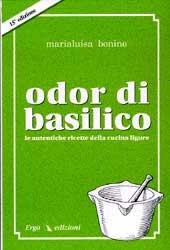 Odor di basilico  Marialuisa Bonino   Erga Edizioni