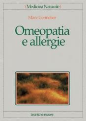 Omeopatia e allergie  Marc Cennelier   Tecniche Nuove